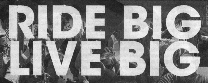 ridebiglivebig_bw